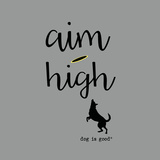 Aim High (Gray) Stampa di  Dog is Good