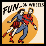Fun… On Wheels Posters
