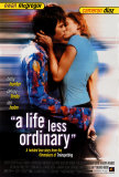A Life Less Ordinary Posters