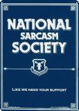 Sociedad nacional del sarcasmo Cartel de chapa