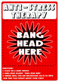 Anti Stress Therapy Tin Sign