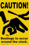 Caution Tin Sign
