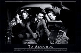 A l&#39;alcool Posters