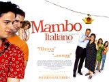 Mambo Italiano Posters