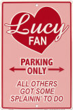 Lucy Fan Tin Sign