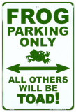 Frog Parking Only Placa de lata