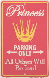 Princess Parking Only Placa de lata