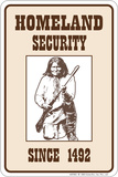 Homeland Security Tin Sign