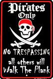 Seulement pour les pirates Plaque en métal