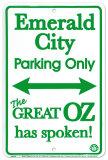 Emerald City Parking Only Blikskilt