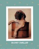 Bucket Dweller Posters by Rachael Hale