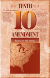 The Bill of Rights - Tenth Amendment Print