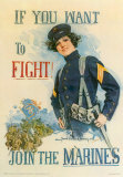 If You Want to Fight, Join the Marines Prints by Howard Chandler Christy