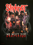 Slipknot- We Won't Die Posters