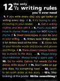 The Only 12 1/2 Writing Rules You&#39;ll Ever Need Posters