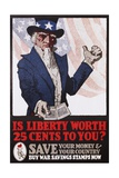 Is Liberty Worth 25 Cents to You War Savings Stamps Poster Giclee Print