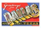 Greetings from Dallas, Texas Giclee Print by  Lake County Museum
