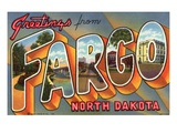 Greetings from Fargo, North Dakota Giclee Print by  Lake County Museum