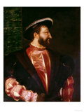 Portrait of Francis I (1494-1547) 1538 Giclee Print by  Titian (Tiziano Vecelli)