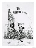 Sheet Music Cover for the Conquered Banner, Poem by Moina, Music by La Hache, Pub.By A. E. Blackmar Giclee Print