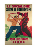 Socialism Against Bolshevism for a Free Europe, 1939-45 Premium Giclee Print