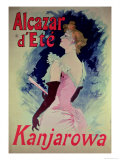 "Poster Advertising ""Alcazar D'Ete"" Starring Kanjarowa Giclee Print by Jules Chéret"
