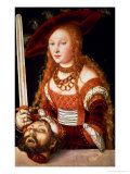 Judith with the Head of Holofernes, circa 1530 Giclee Print by Lucas Cranach the Elder