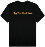 Buy This Man a Beer T-skjorter