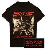 Motley Crue - Too Fast For Love V&#234;tements