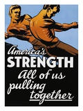 America's Strength, All of Us Pulling Together Giclee Print by C.R. Miller