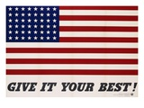 Give It Your Best! - 1942 USA Flag Giclee Print by Charles Coiner