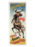 "Reproduction of a Poster Advertising an ""Exhibition of Arabs of the Sahara Desert"" Giclee Print by Jules Chéret"