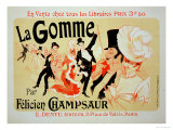 Reproduction of a Poster Advertising &quot;La Gomme,&quot; by Felicien Champsaur Giclee Print by Jules Ch&#233;ret