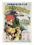 Reproduction of a Poster Advertising the &quot;Auvergne Railway,&quot; France, 1892 Giclee Print by Jules Ch&#233;ret