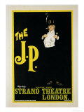 "Reproduction of a Poster Advertising ""The J.P."" at the Strand Theatre, London, 1898 Premium Giclee Print by Dudley Hardy"