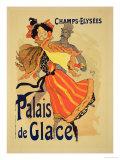 """Reproduction of a Poster Advertising the """"Palais De Glace,"""" Champs Elysees, Paris, 1896 Giclée-tryk af Jules Chéret"""