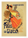 Reproduction of a Poster Advertising the &quot;Palais De Glace,&quot; Champs Elysees, Paris, 1896 Giclee Print by Jules Ch&#233;ret