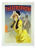 Reproduction of a Poster Advertising &quot;Theatrophone,&quot; 1890 Giclee Print by Jules Ch&#233;ret