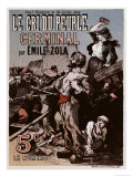 "Poster Advertising the Publication of ""Germinal"" by Emile Zola in ""Le Cri Du Peuple"" Giclee Print by Leon Choubrac"