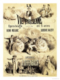 Poster Advertising &quot;La Vie Parisienne,&quot; an Operetta by Jacques Offenbach 1886 Giclee Print by Jules Ch&#233;ret