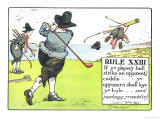 Rule XIII: If Ye Player&#39;s Ball Strike an Opponent&#39;s Caddie Giclee Print by Charles Crombie