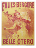 "Poster Advertising ""La Belle Otero"" at the Folies-Bergeres, 1894 Giclee Print by G. Bataille"