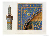 Architectural Details from the Mesdjid-I-Shah, Isfahan, Plate 12-13 from Modern Monuments of Persia Premium Giclee Print by Pascal Xavier Coste