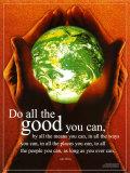 Czyń tyle dobra, ile tylko możesz (Do All The Good You Can) Plakat