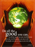 Do All The Good You Can Poster