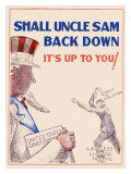 Prohibition, Shall Uncle Sam Back Down Giclee Print