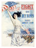 WWI, Fight Or Buy Liberty Bonds Giclee Print