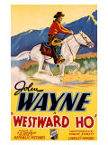 John Wayne Westward Ho Reproduction proc&#233;d&#233; gicl&#233;e