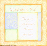 Quiet the Mind Psters por Debbie DeWitt
