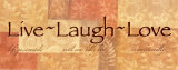Live, Laugh, Love Prints by Angela D'amico